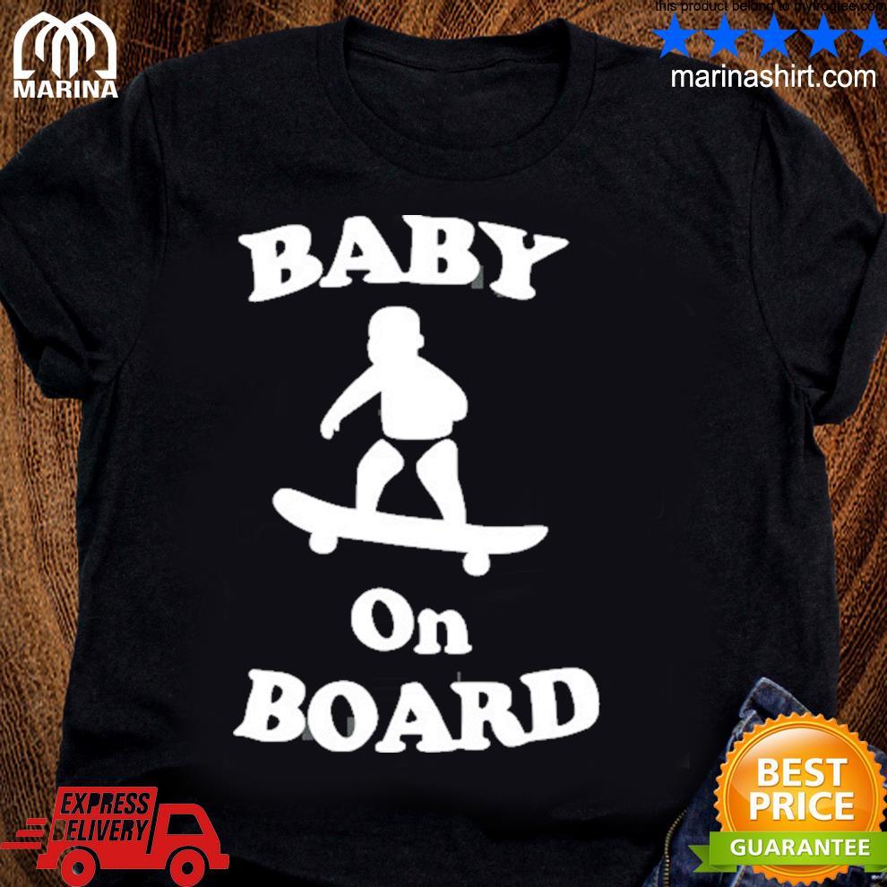 Baby on board skateboard surf solar opposites funny meme gag shirt