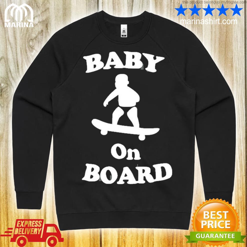 Baby on board skateboard surf solar opposites funny meme gag s unisex sweatshirt
