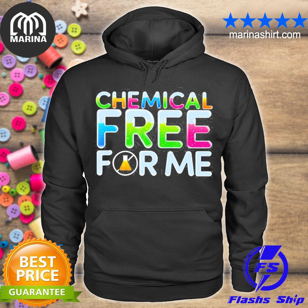 Chemical free for me healthy life s unisex hoodie