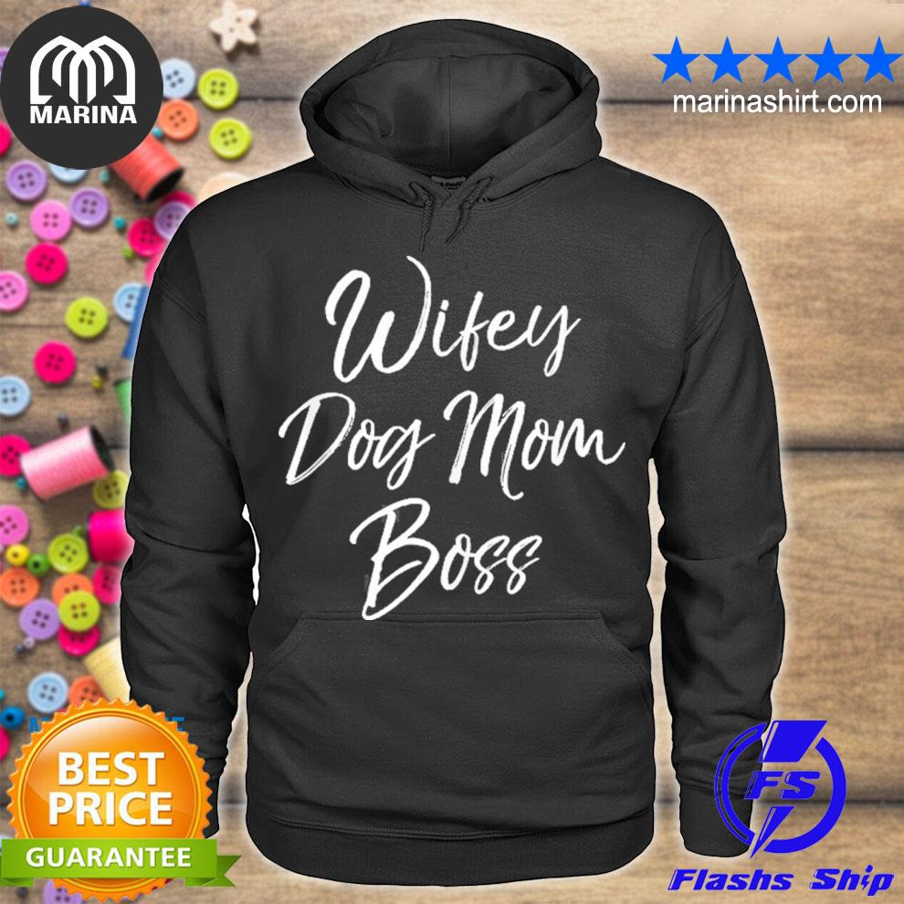 Cute mother's day gift for dog mamas wifey dog mom boss s unisex hoodie