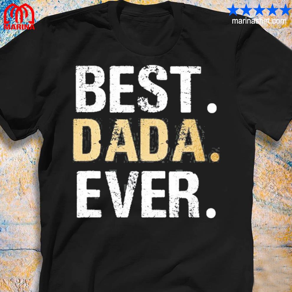 Dada gift from granddaughter grandson best dada shirt