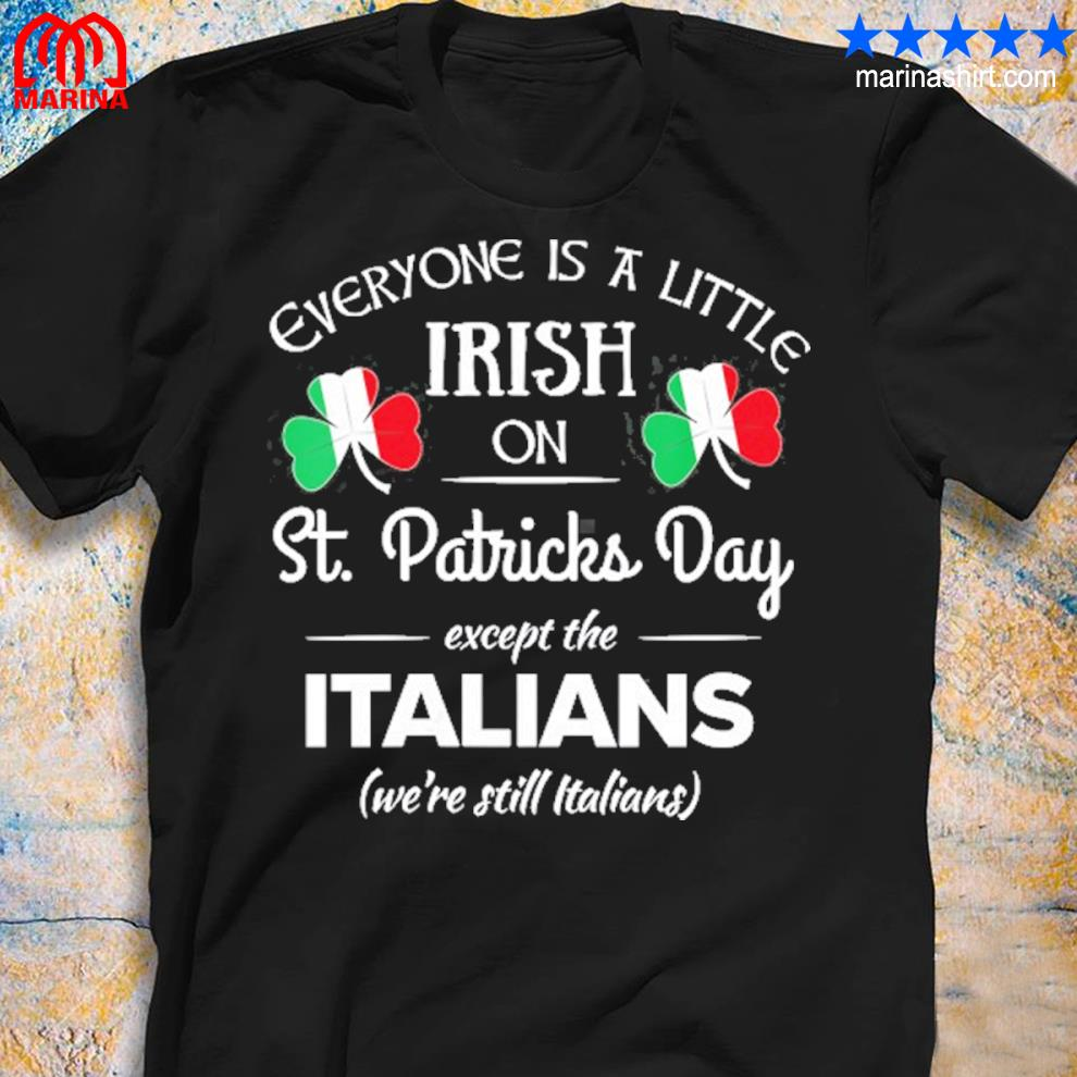 Funny italian pride irish st. patricks day italians shirt