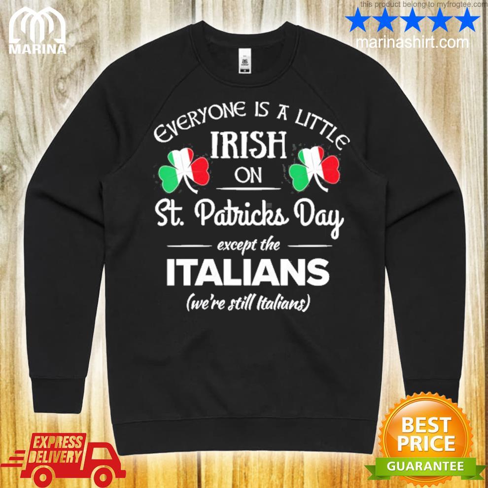 Funny italian pride irish st. patricks day italians s unisex sweatshirt
