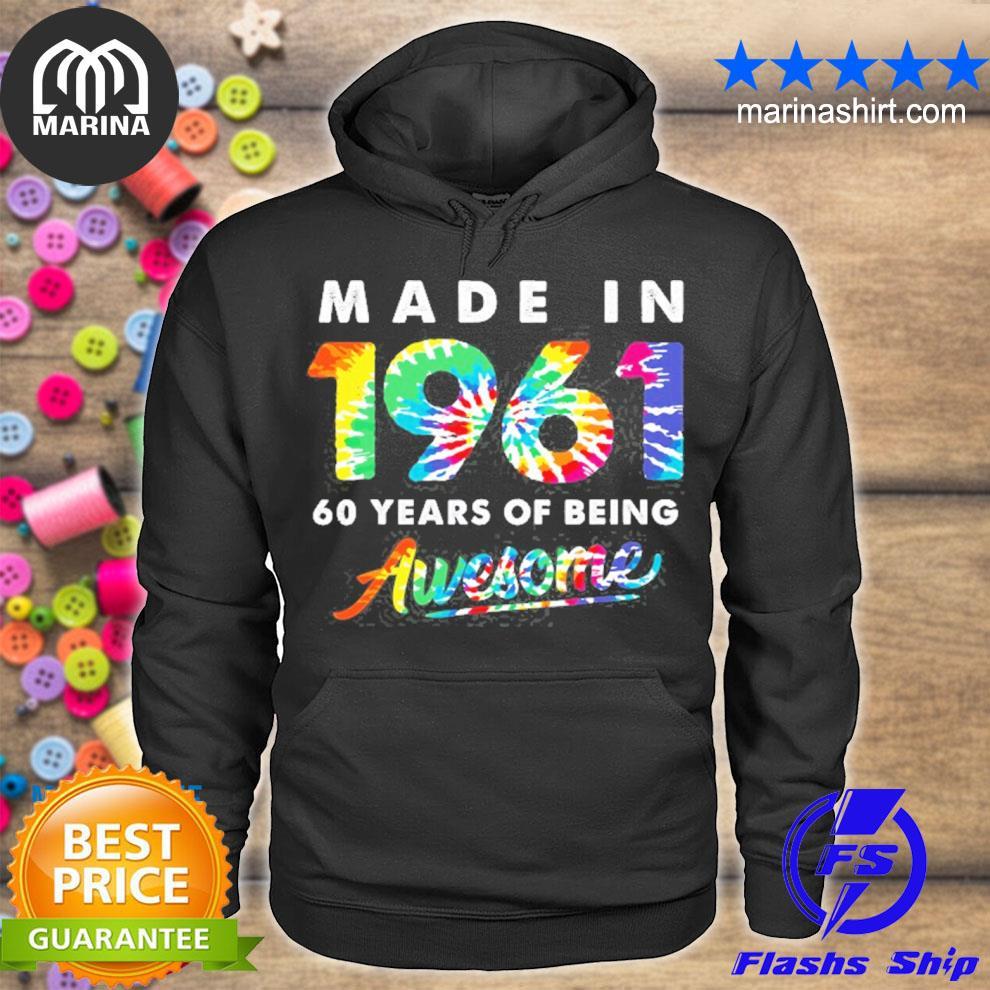 Gift 60 years old tie dye 60th birthday men women made 1961 ver2 s unisex hoodie