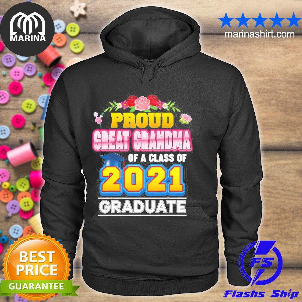 Proud great grandma of a class of 2021 graduate graduation s unisex hoodie