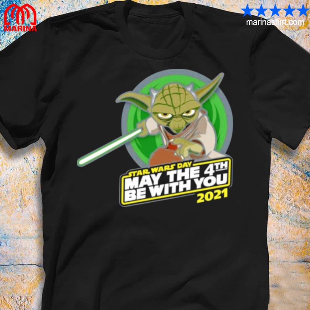Star War Master Yoda With Star Wars Day May The 4th Be With You 2021 Shirt Hoodie Long Sleeve V Neck Tee