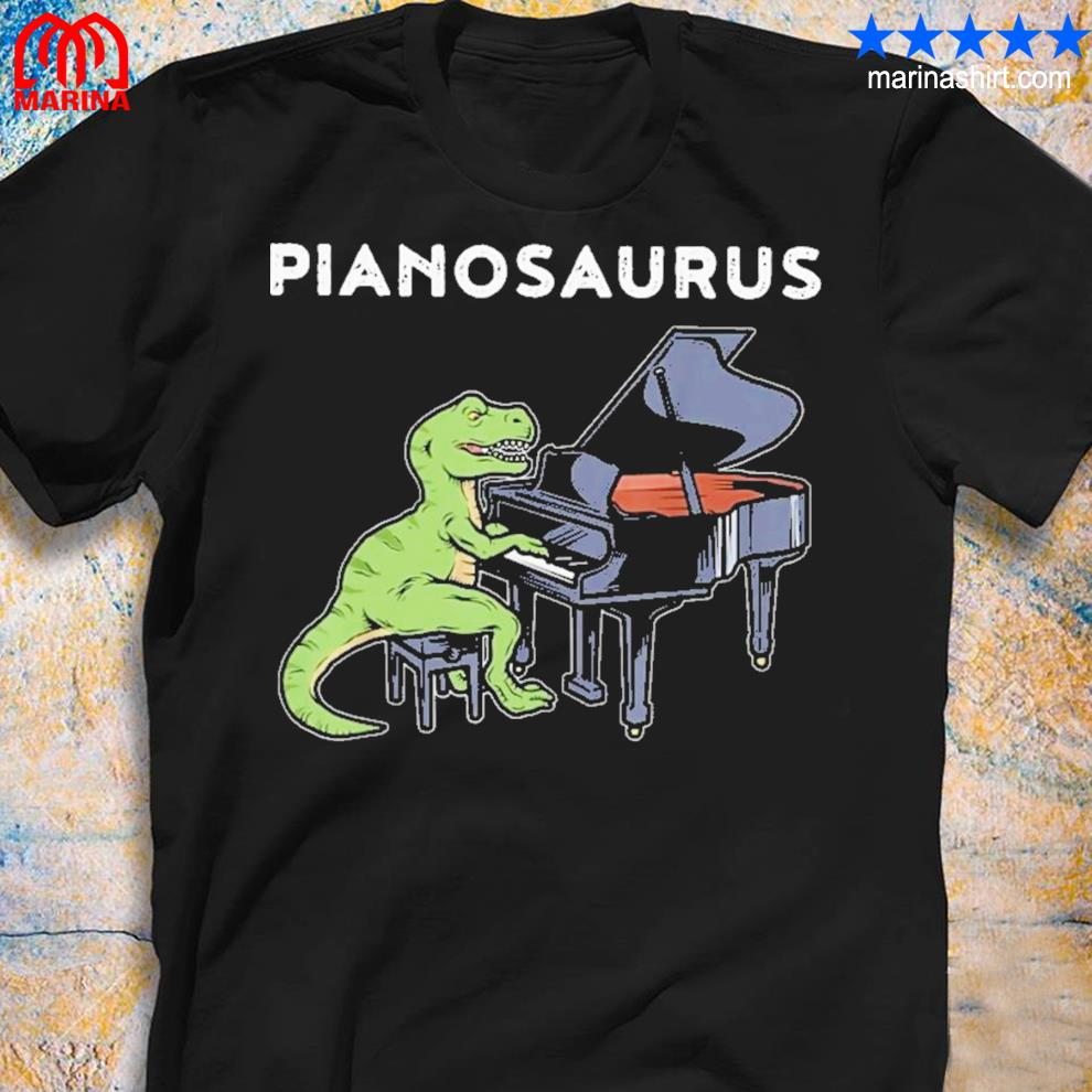 Excellent piano saurus new 2021 shirt