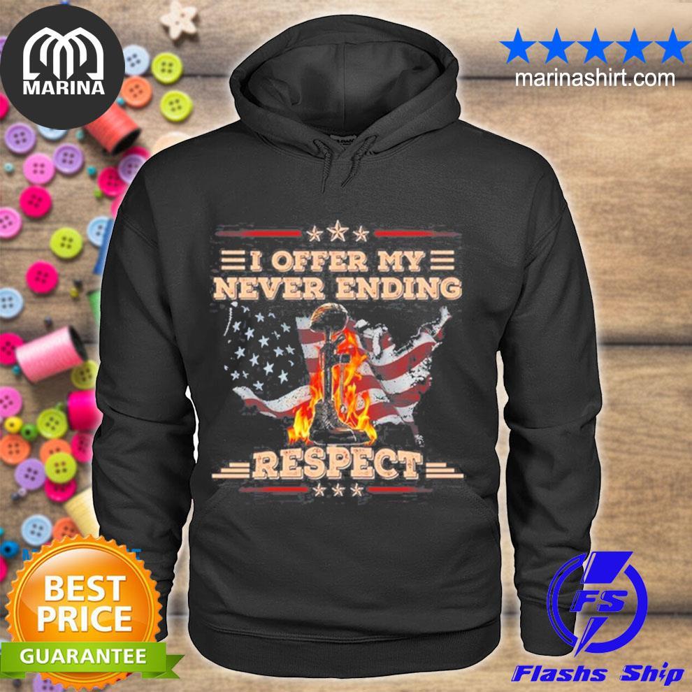 I offer my never ending respect s unisex hoodie