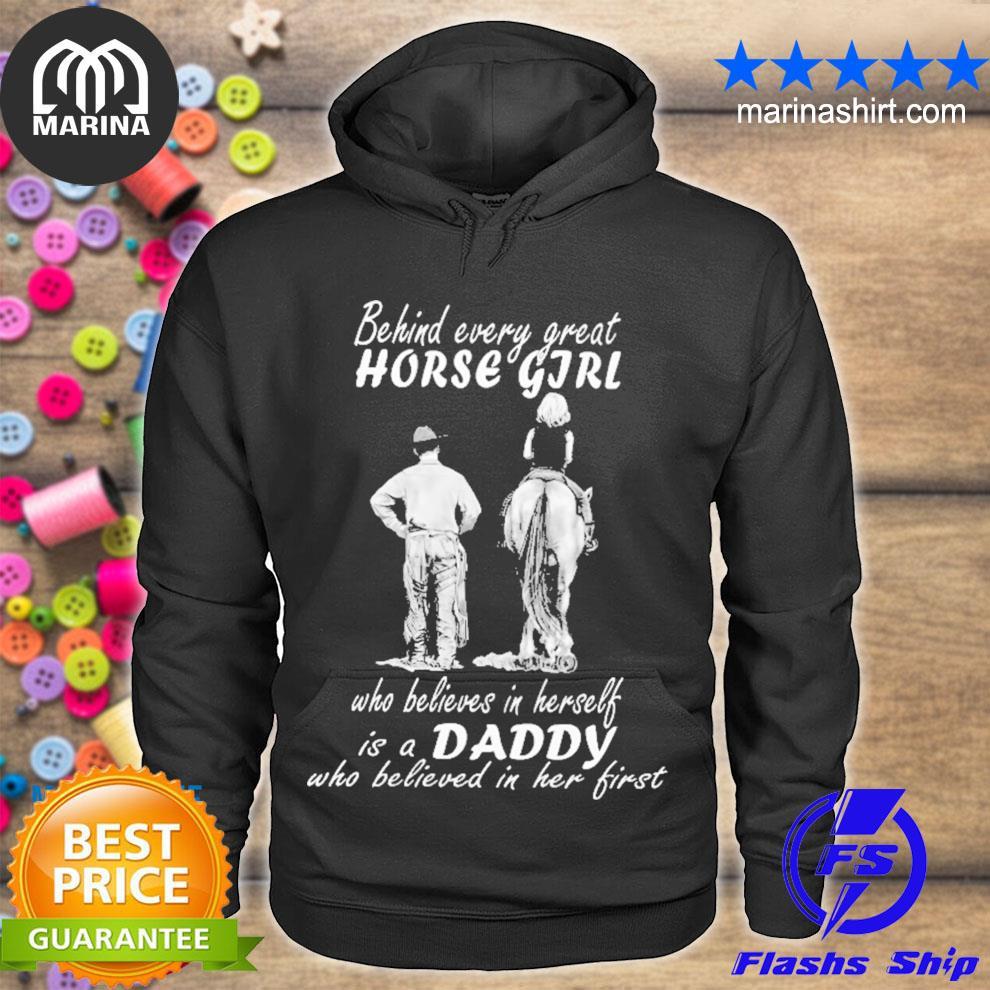 Behind every great horse girl s unisex hoodie