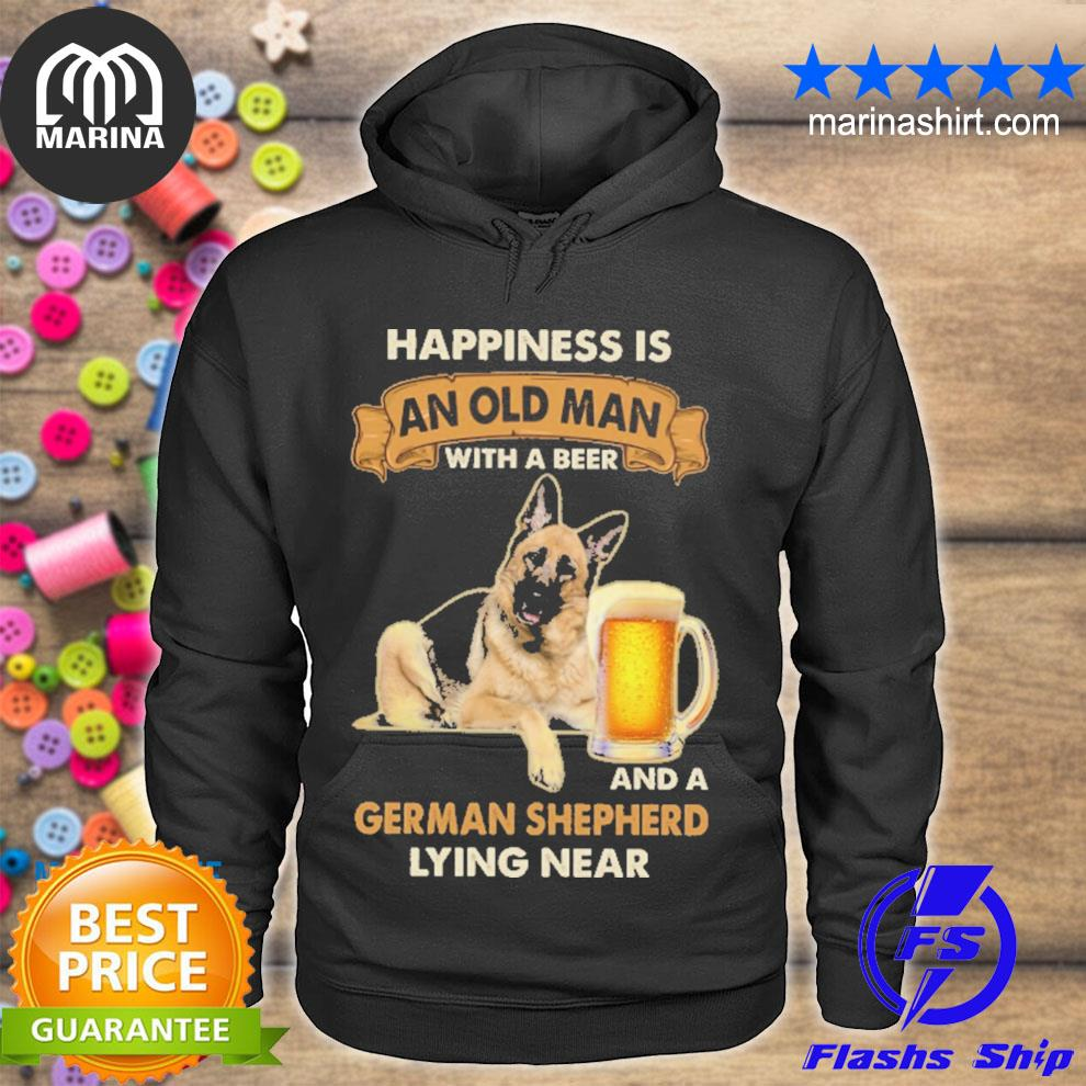happiness is and old man with a beer and german shepherd lying near s unisex hoodie