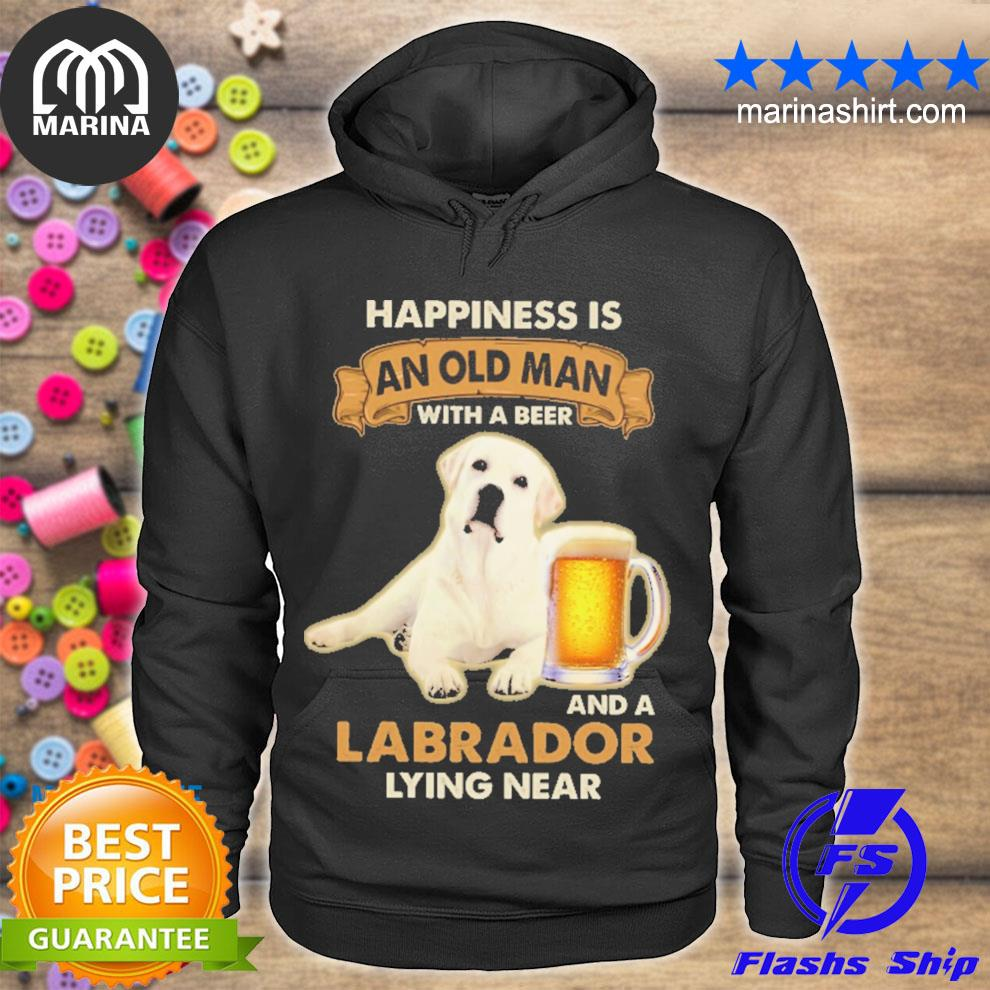 Happiness is and old man with a beer and labrador lying near s unisex hoodie