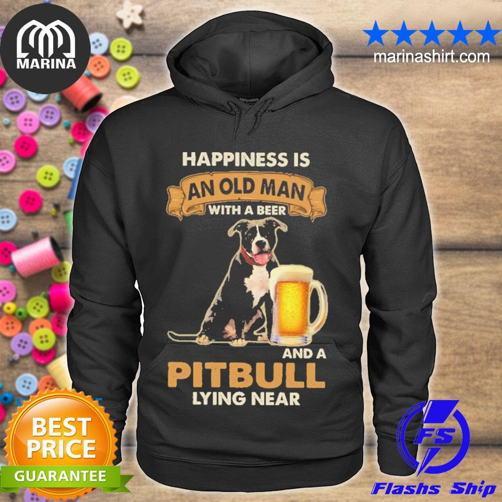 happiness is and old man with a beer and pitbull lying near s unisex hoodie