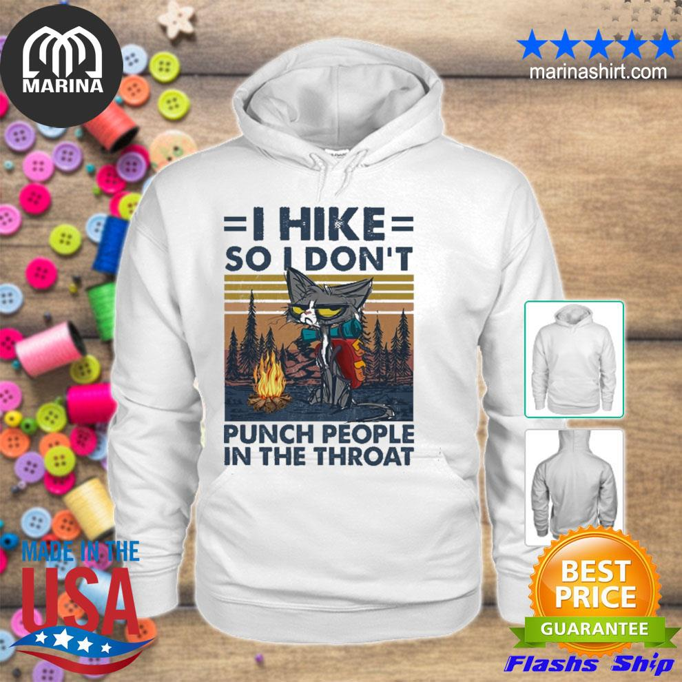 I hike so I don't punch people in the throat vintage s unisex hoodie
