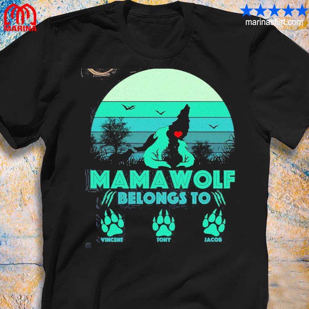 Mamawolf belongs to personalized shirt