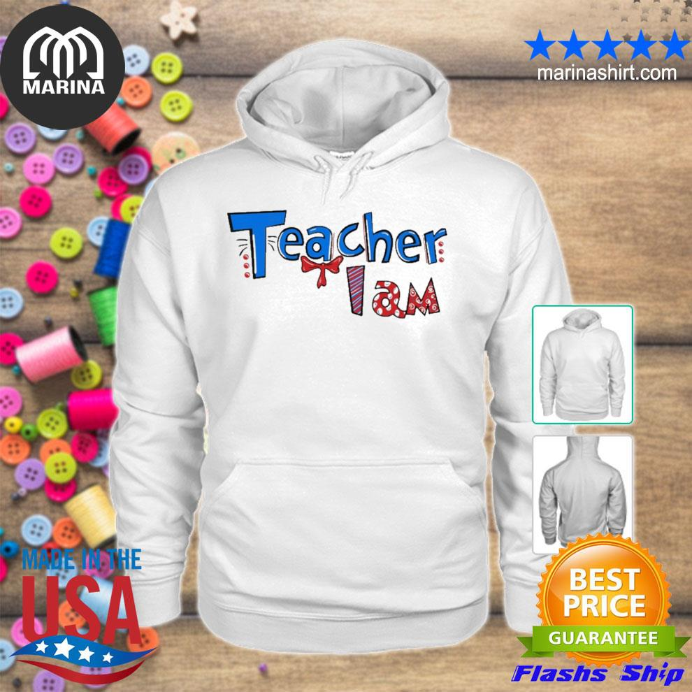 Teacher I am dr lqt pml s unisex hoodie