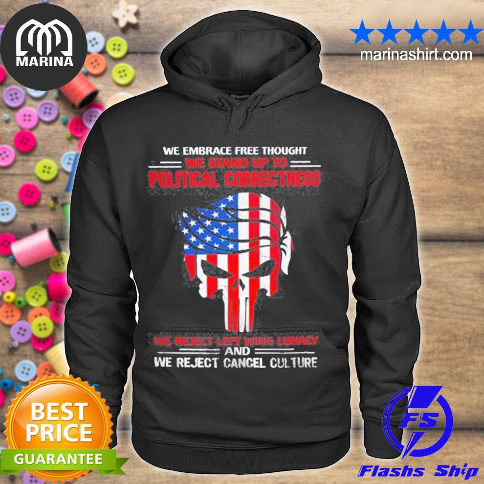Official skull we embrace predd thought we stand up to political correctness s unisex hoodie